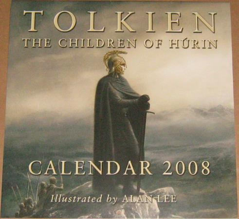 Tolkien Calendar 2008 - The Children of H�rin