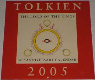 Tolkien 2005: The Lord of the Rings 50th Anniversary Calendar