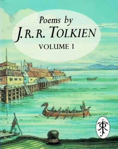 Poems by J.R.R. Tolkien Volume I. 1993