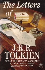 The Letters of J.R.R. Tolkien. 1990. Paperback.