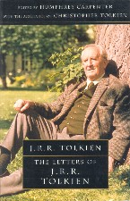 The Letters of J.R.R. Tolkien. 2006. Paperback.