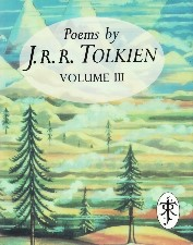 Poems by J.R.R. Tolkien Volume III. 1993. Miniature hardback in dustwrapper.<br>