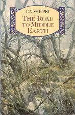 The Road to Middle-earth. 1992. Paperback.