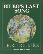 Bilbo's Last Song. 1991. Hardback in dustwrapper.