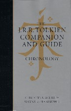 Tolkien Companion and Guide: Chronology. 2006. Hardback in dustwrapper.