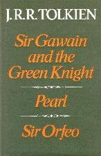 Sir Gawain. Pearl. Sir Orfeo. 1975. Hardback in dustwrapper.