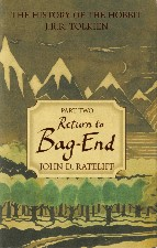 Return to Bag-End. 2007. Hardback in dustwrapper.