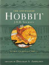 The Annotated Hobbit. 2003. Hardback in dustwrapper.