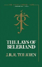 Lays of Beleriand. 1985. Hardback in dustwrapper.