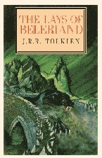 Lays of Beleriand. 1987. Paperback.