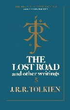 Lost Road and Other Writings. 1987. Hardback in dustwrapper.