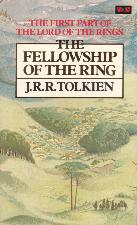 The Fellowship of the Ring. 1981. Paperback.