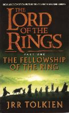 The Fellowship of the Ring. 2001. Paperback.