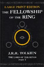The Fellowship of the Ring. 2002. Hardback.