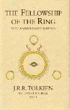 The Fellowship of the Ring. 2005. Hardback in dustwrapper.