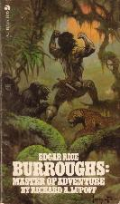 Edgar Rice Burroughs: Master of Adventure. 1975. Paperback.