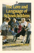 Lore and Language of Schoolchildren. 1987. Paperback.